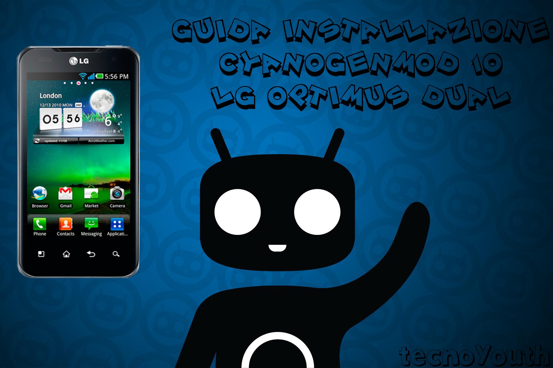 LG Optimus Dual CyanogenMod 10
