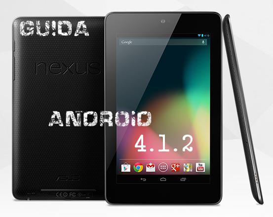 Nexus 7 Android 4.1.2