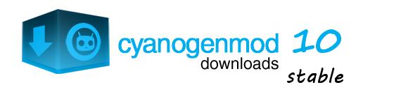 CyanogenMod 10 stable