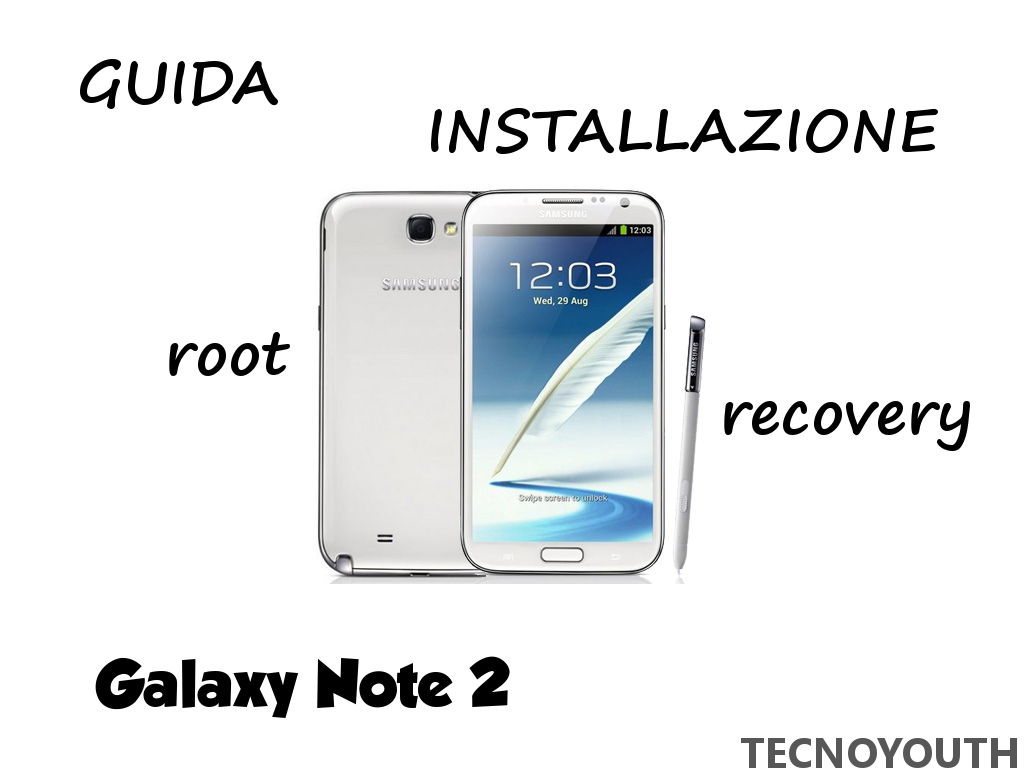Galaxy Note 2 Root Recovery
