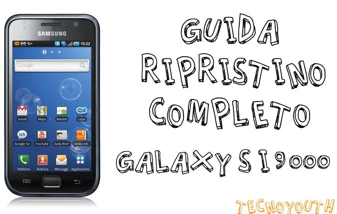 Guida ripristino Galaxy S I9000