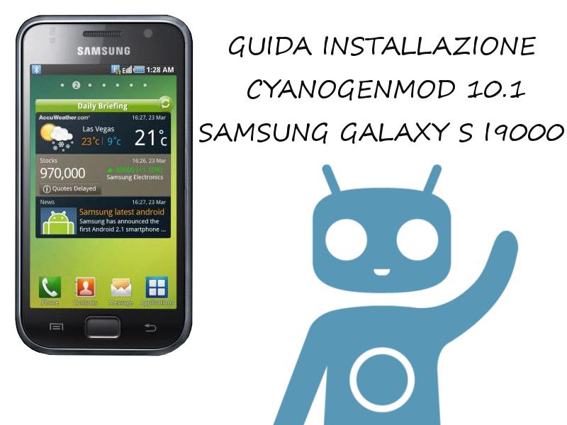 Samsung Galaxy S I9000 CyanogenMod 10.1
