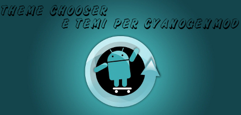 Theme Chooser CyanogenMod
