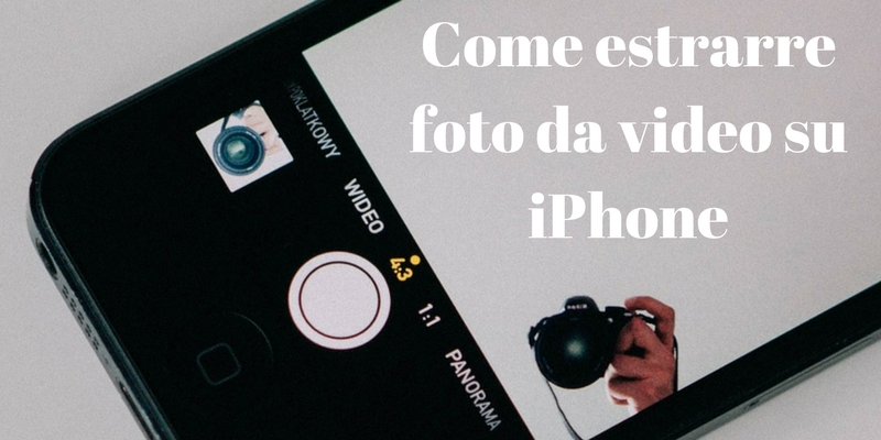 Come estrarre foto da un video su iPhone
