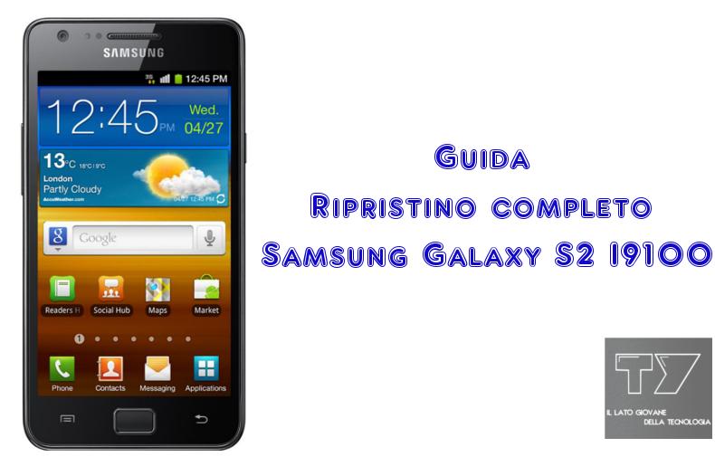 Ripristino-Galaxy-S2-I9100