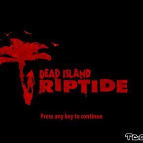 Dead Island Riptide Launch