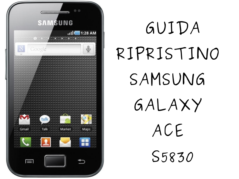 Ripristino-software-Galaxy-Ace-S5830