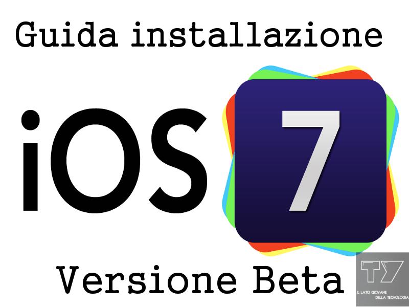 Guida Installazione iOS 7 Beta 1