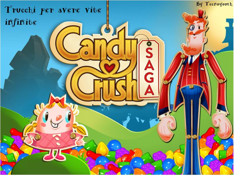 Trucchi vite infinite Candy Crush Saga