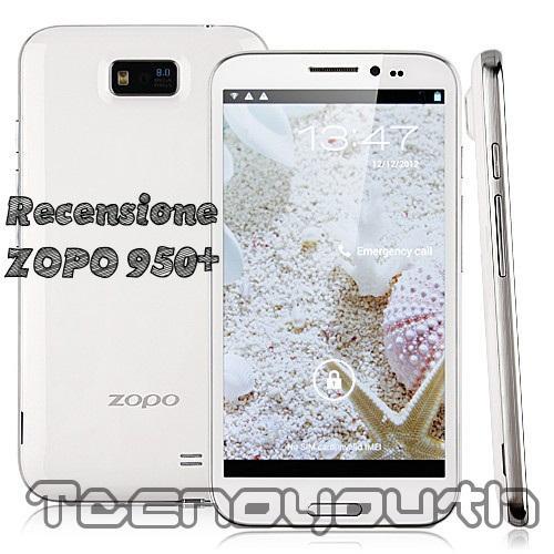 Recensione ZOPO 950+