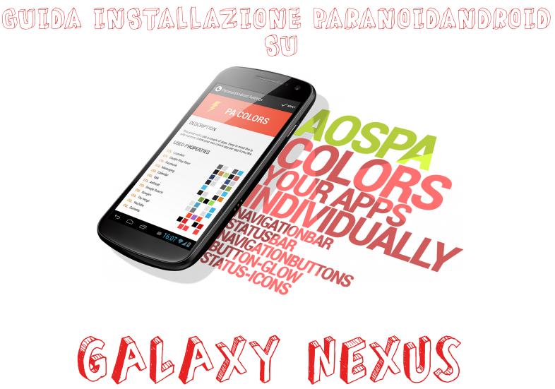 Guida installazione ParanoidAndroid Galaxy Nexus