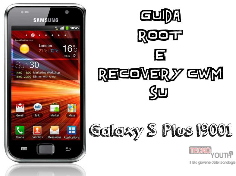 Come ottenere il Root su Galaxy S Plus