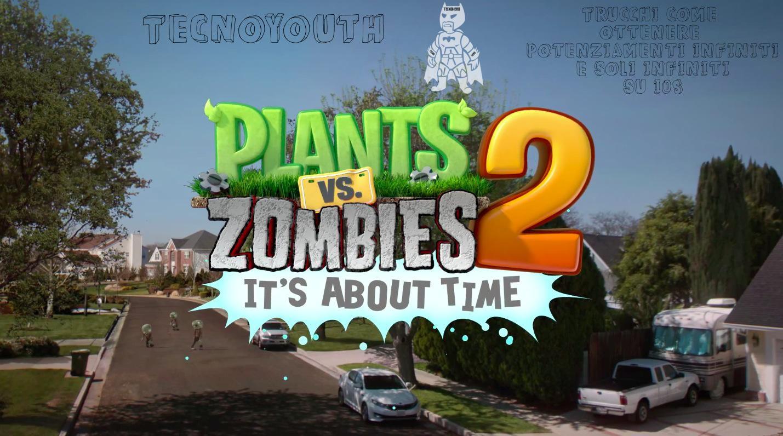 Plants vs. Zombies 2 potenziamenti e soli infiniti