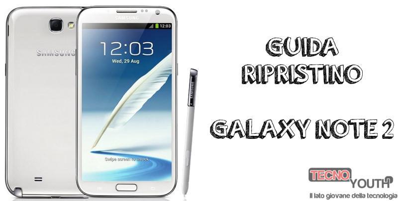 Samsung-Galaxy-Note-2-Ripristino-completo
