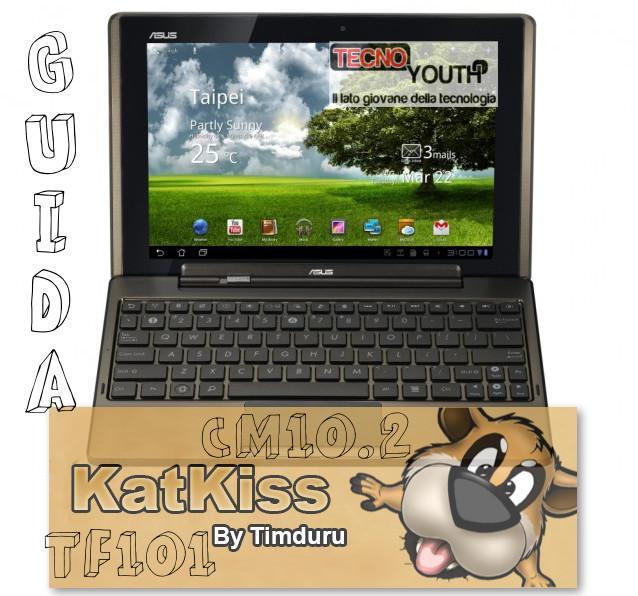 TF101 CM10.2 KatKiss 4.3