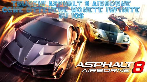 Asphalt 8 Airborne monete infinite