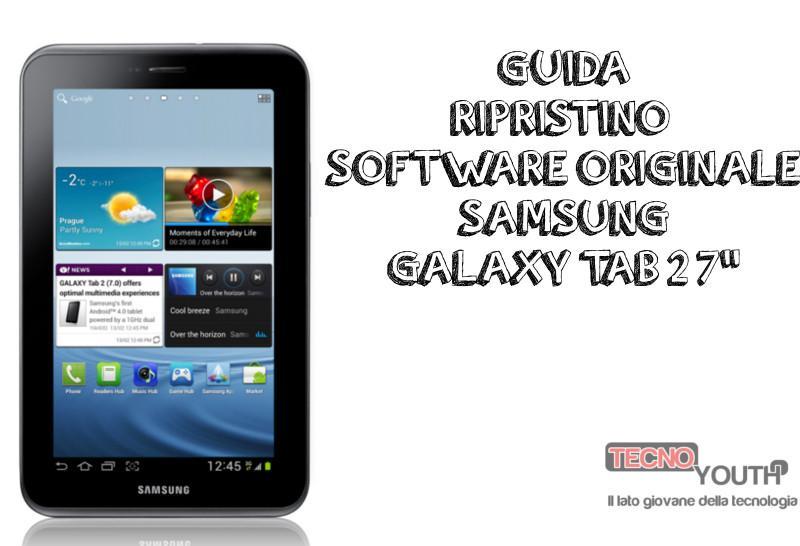 resettare tablet samsung Galaxy Tab 2 7