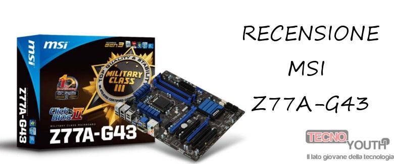 Recensione-MSI-Z77A-G43