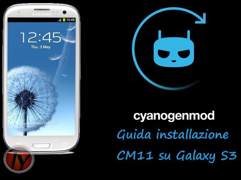 Come installare Android KitKat su Galaxy S3 con CM11