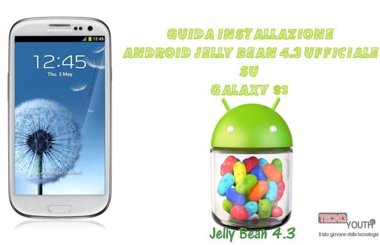 Guida-Installazione-Android-4.3-Galaxy-S3