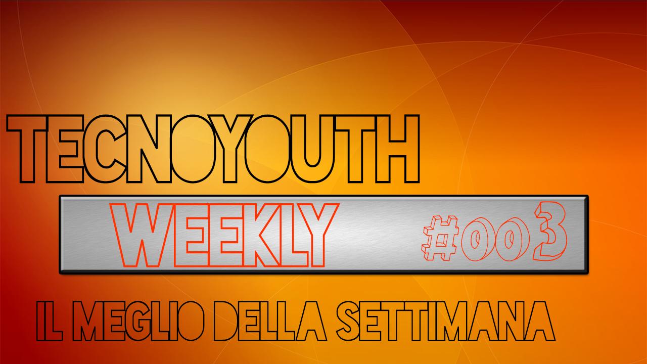 Tecnoyouth Weekly 003-news