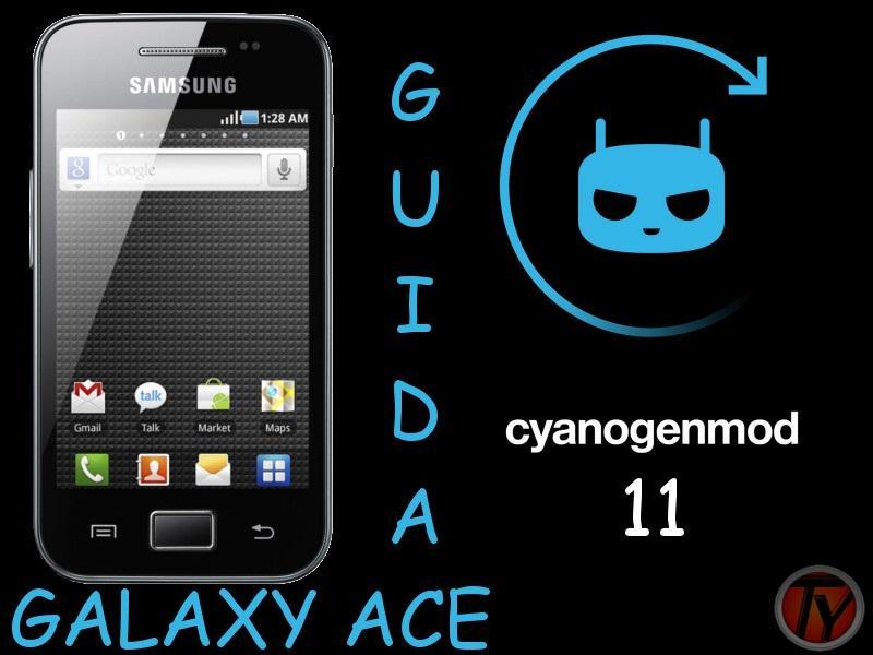 Come installare CyanogenMod 11 su Galaxy ACE