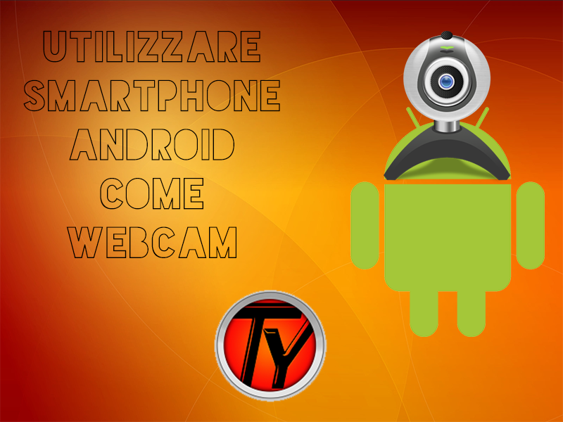 Guida-Android-Windows-smartphone-webcam