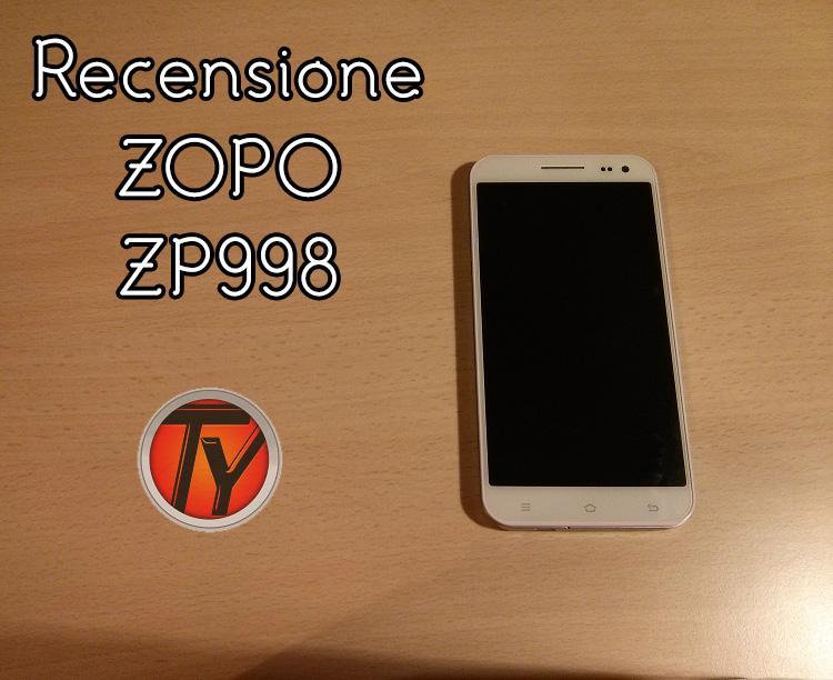 ZOPO ZP998-recensione-smartphone