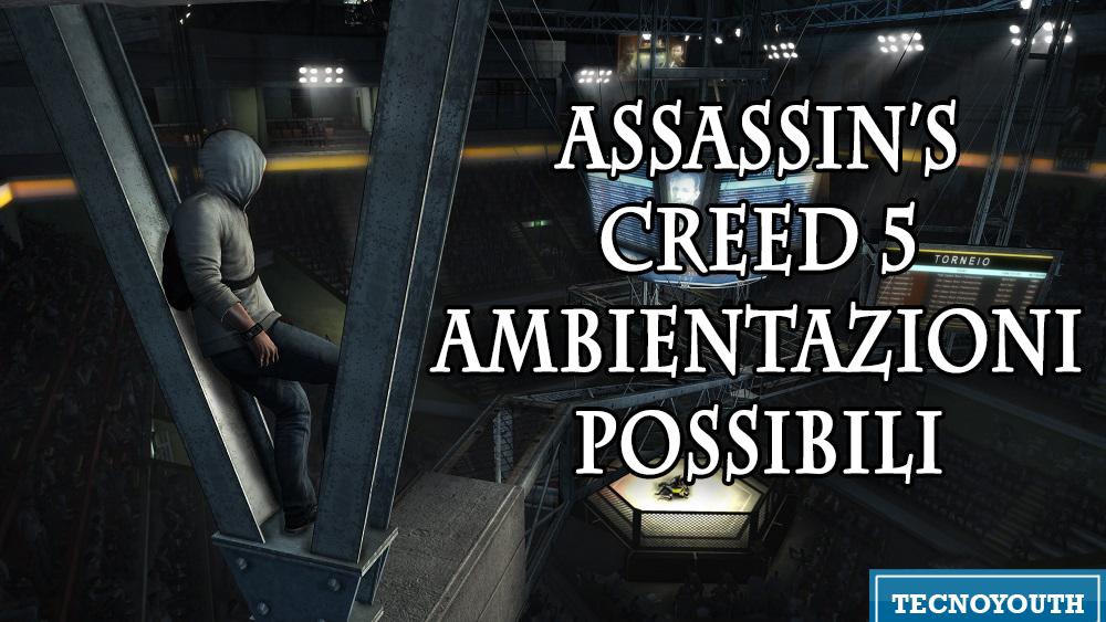 Assassin's Creed 5-news-giochi-ambientazioni