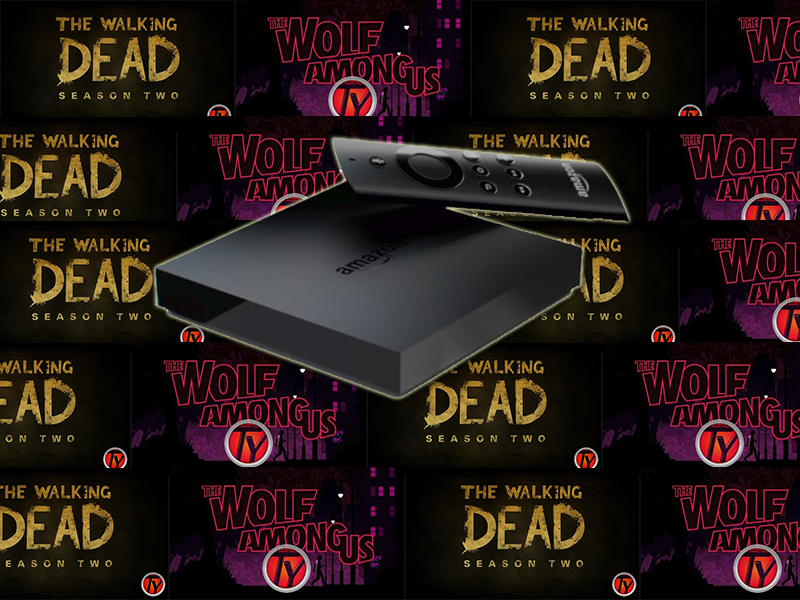 Amazon Fire TV- The Walking Dead- The Wolf Among Us- News