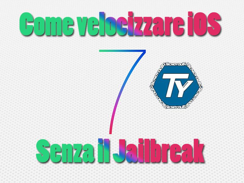 Come-velocizzare-iOS 7-senza-il-Jailbreak-Guida