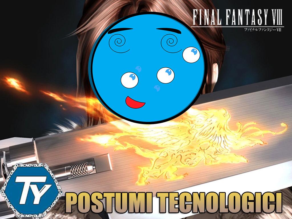 Final Fantasy VIII-giochi-postumi tecnologici