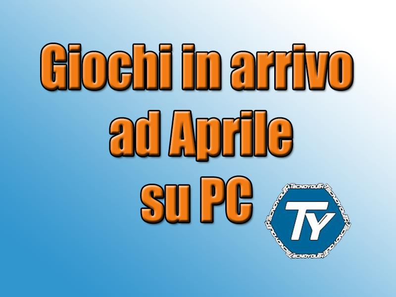 Giochi-Aprile-PC