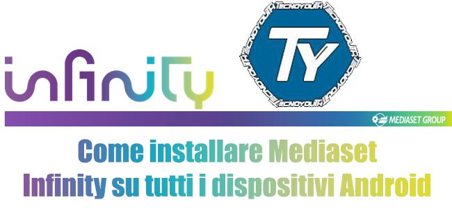 Mediaset-Infinity-come-installare-su-tutti-i-dispositivi-Android-apk