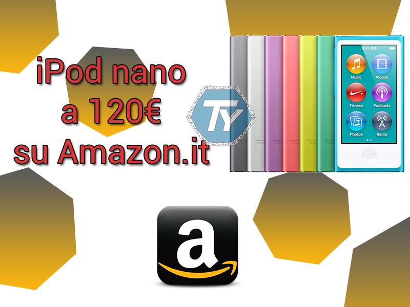 iPod nano-offerta-120€-Amazon