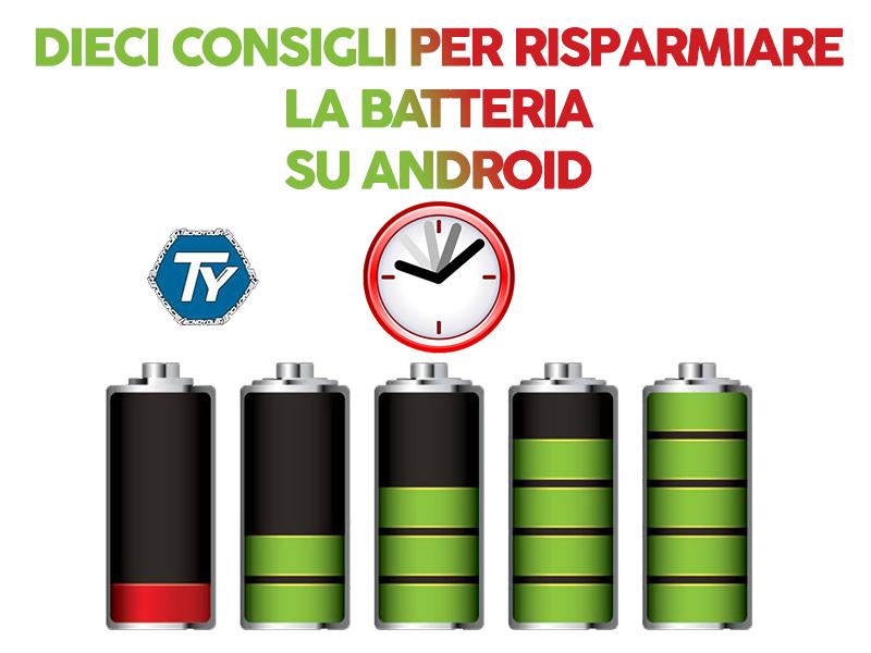 Dieci-consigli-risparmiare-batteria-Android