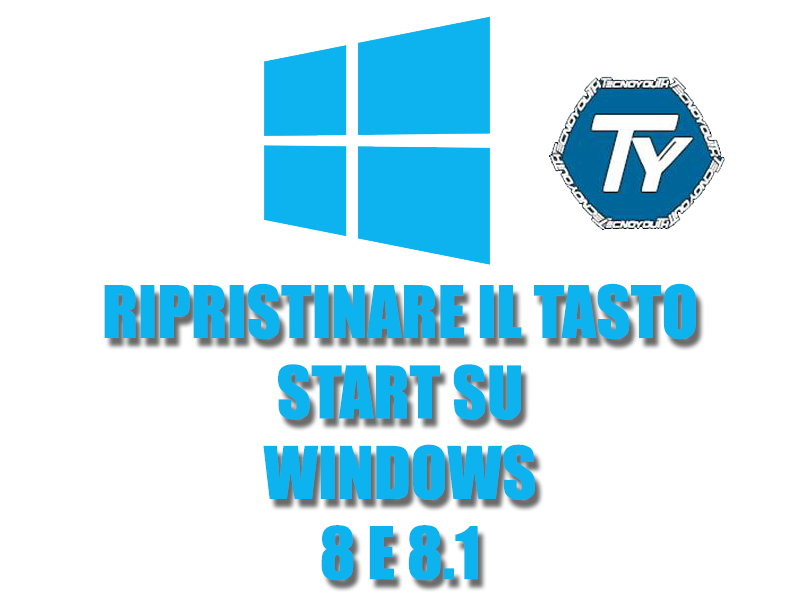 Ripristinare-tasto-start-su-Windows-8-e-8.1
