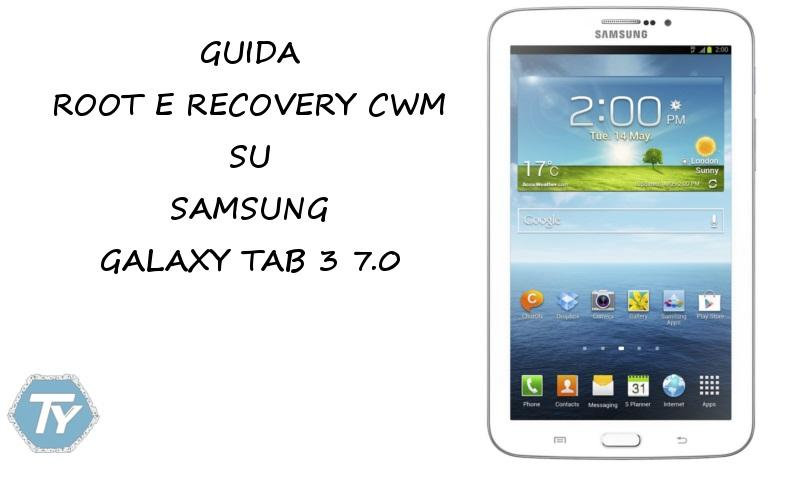 Root-CWM-Galaxy-Tab-3-7.0
