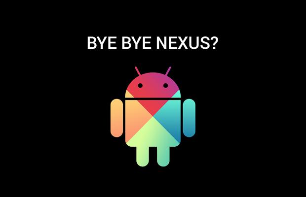 Bye bye Nexus