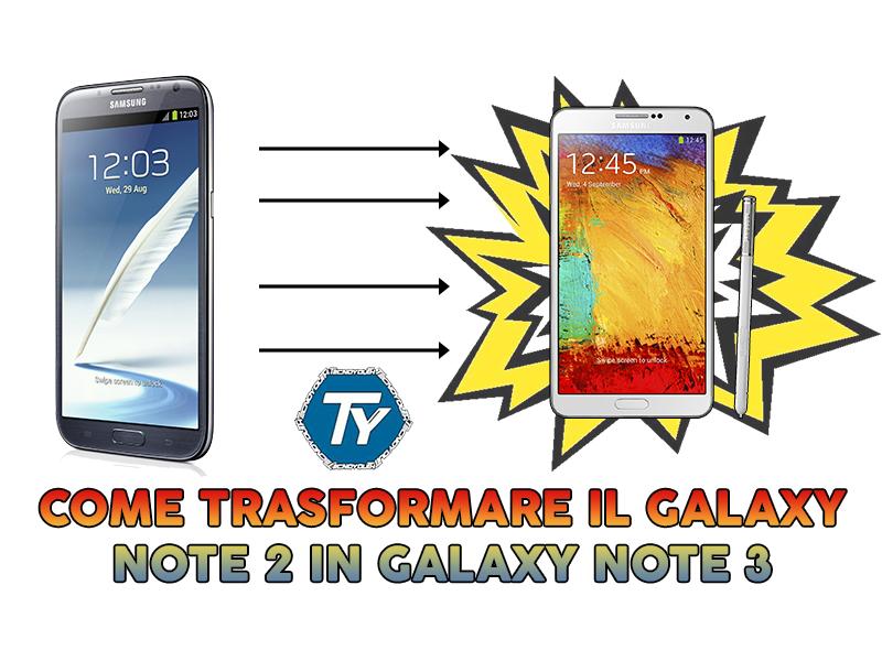 Trasformare-Galaxy-Note-2-in-Galaxy-Note-3