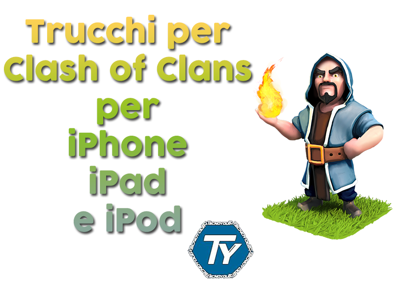Trucchi-Clash-of-Clans-Tecnoyouth