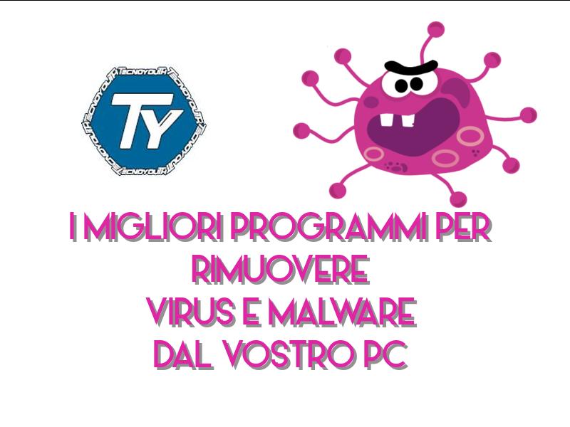 rimuovere virus malware