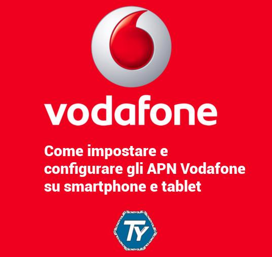 APN Vodafone configurazione