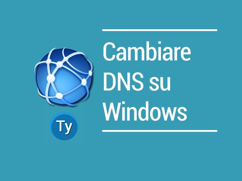 Cambiare-DNS-Windows