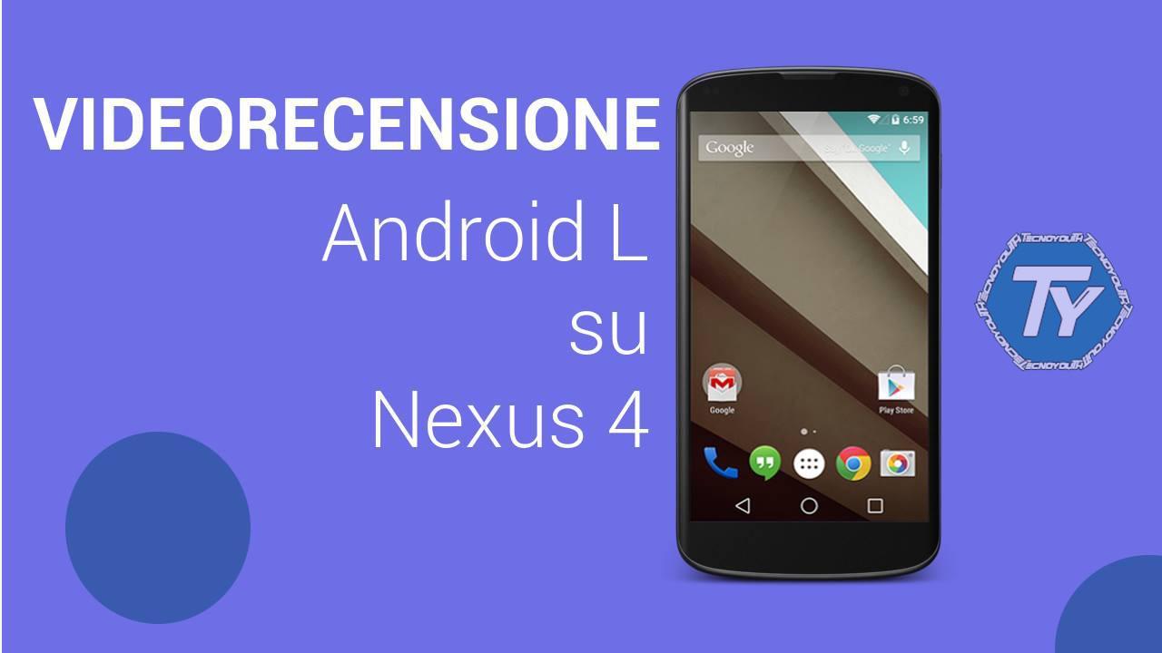 android l su google nexus 4 la nostra videorecensione sul