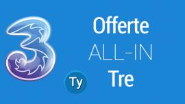 ALL-IN Tre: le offerte tutto compreso di 3 con chiamate, SMS ed Internet