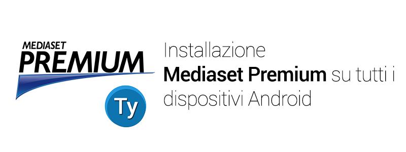 Mediaset premium apk dispositivi Android