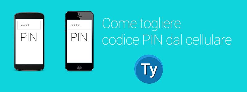rimozione del codice PIN dal telefono portatile