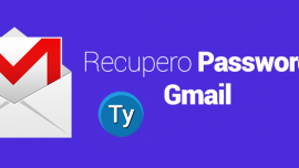La guida definitiva per recuperare la password di GMail