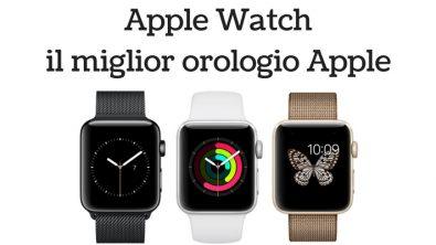 Apple Watch pregi e difetti